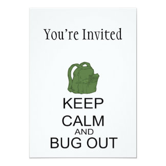 Keep Calm And Bug Out Card