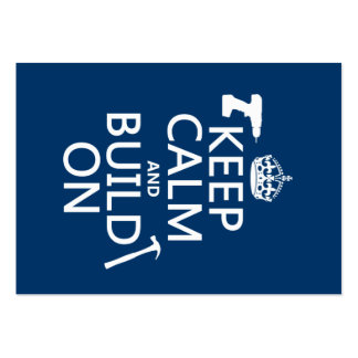 Keep Calm and Build On (any background color) Pack Of Chubby Business Cards