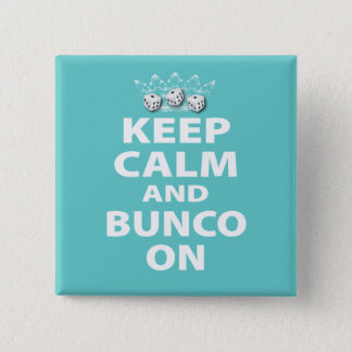 Keep Calm and Bunco On Design 15 Cm Square Badge
