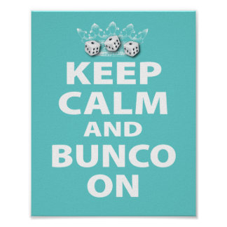 Keep Calm and Bunco On Design Poster