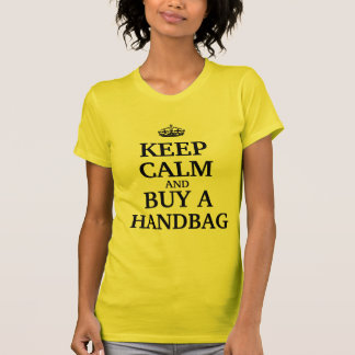 Keep calm and buy a handbag T-Shirt