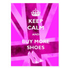 Keep Calm and Buy More Shoes Postcards