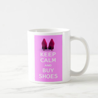 Keep Calm and Buy Shoes Coffee Mug