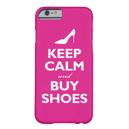 Keep Calm and Buy Shoes (hot pink) iPhone 6 Case