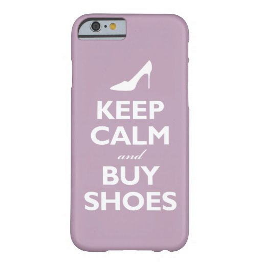 Keep Calm and Buy Shoes (pale violet) iPhone 6 Case