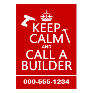Keep Calm and Call a Builder (any color) Pack Of Chubby Business Cards