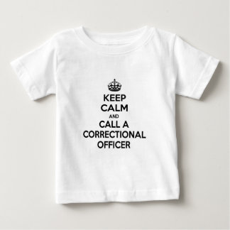 Keep Calm and Call a Correctional Officer Baby T-Shirt