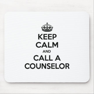 Keep Calm and Call a Counselor Mouse Pad
