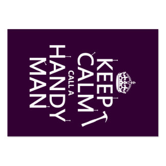Keep Calm and Call A Handy Man (any color) Pack Of Chubby Business Cards