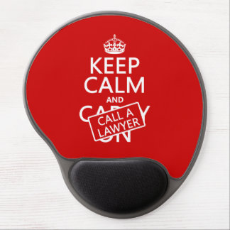 Keep Calm and Call A Lawyer (in any color) Gel Mouse Pad