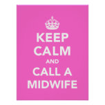 Keep Calm and Call A Midwife