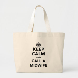 Keep Calm and Call A Midwife Tote Bags