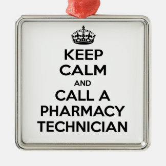 Keep Calm and Call a Pharmacy Technician Silver-Colored Square Decoration