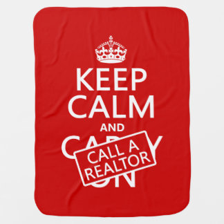 Keep Calm and Call A Realtor Baby Blanket