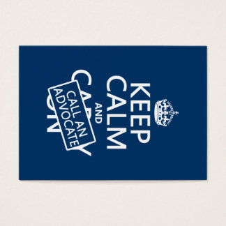 Keep Calm and Call An Advocate (in any color) Business Card