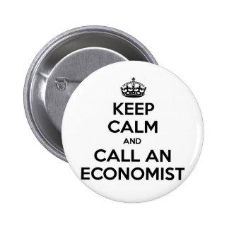 Keep Calm and Call an Economist 6 Cm Round Badge