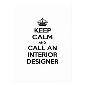 Keep Calm and Call an Interior Designer Postcard