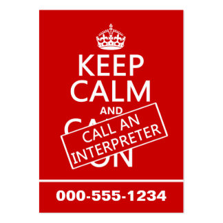 Keep Calm and Call An Interpreter(in any color) Large Business Cards (Pack Of 100)