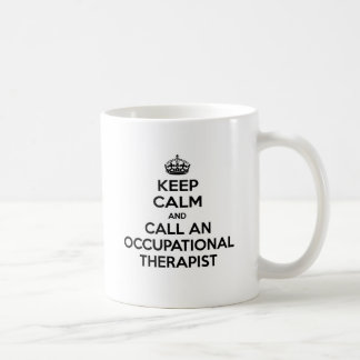 Keep Calm and Call an Occupational Therapist Coffee Mug
