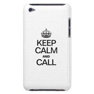 KEEP CALM AND CALL BARELY THERE iPod CASES