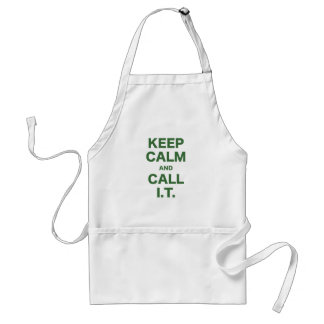 Keep Calm and Call Information Technology Adult Apron