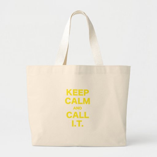 Keep Calm and Call Information Technology Canvas Bag