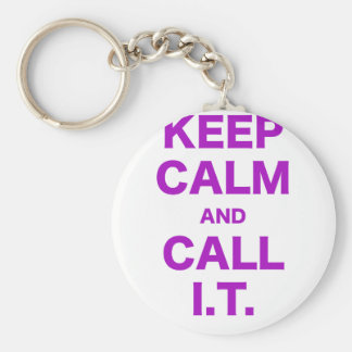Keep Calm and Call Information Technology Keychain