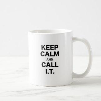 Keep Calm and Call Information Technology Coffee Mugs
