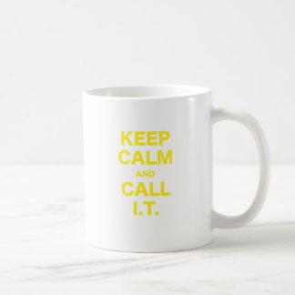 Keep Calm and Call Information Technology Coffee Mug