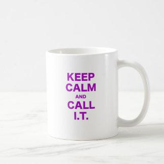 Keep Calm and Call Information Technology Mugs