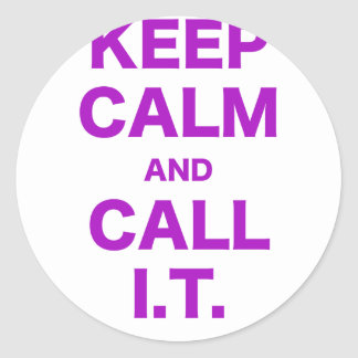 Keep Calm and Call Information Technology Sticker