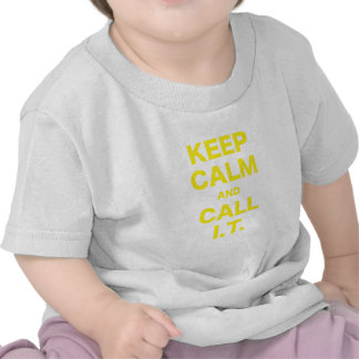 Keep Calm and Call Information Technology Tshirts