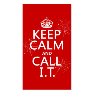 Keep Calm and Call IT (any color) Pack Of Standard Business Cards