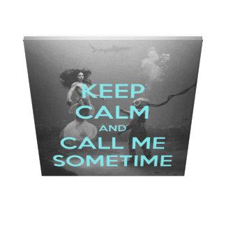 Keep Calm and Call Me Sometime MEME Canvas Print