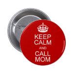 Keep Calm and Call Mum 6 Cm Round Badge