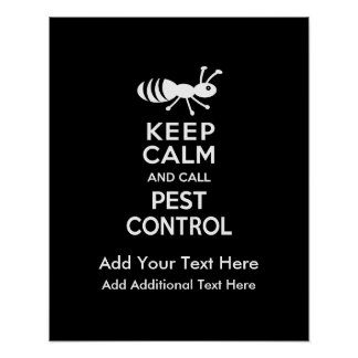 Keep Calm and Call Pest Control Exterminator Poster
