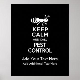 Keep Calm and Call Pest Control Exterminator Poster