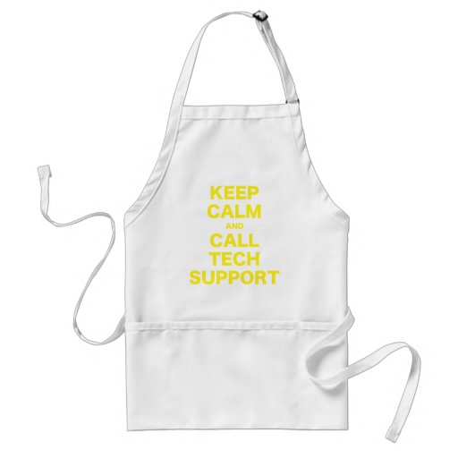 Keep Calm and Call Tech Support Apron