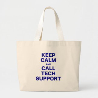 Keep Calm and Call Tech Support Tote Bags
