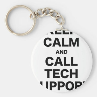 Keep Calm and Call Tech Support Keychains