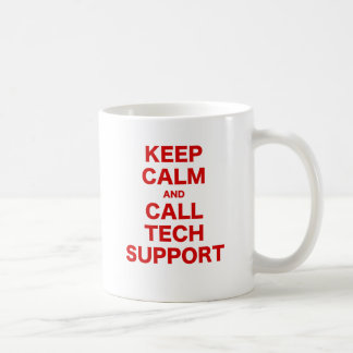 Keep Calm and Call Tech Support Mugs
