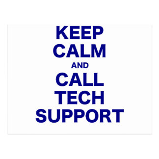 Keep Calm and Call Tech Support Post Card