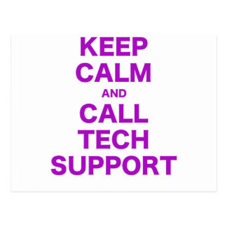 Keep Calm and Call Tech Support Postcard