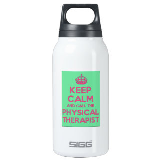 keep Calm and Call the Physical Therapist Water Insulated Water Bottle