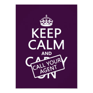 Keep Calm and Call Your Agent (any color) Card