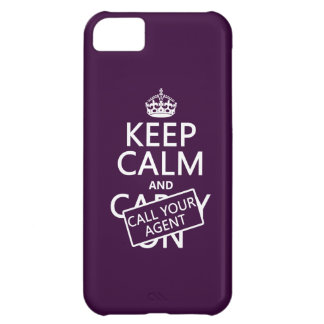 Keep Calm and Call Your Agent (any color) iPhone 5C Cover