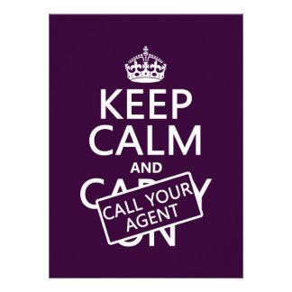 Keep Calm and Call Your Agent any color Invites