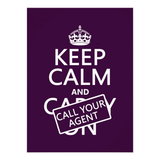 Keep Calm and Call Your Agent (any color) Invites