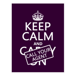 Keep Calm and Call Your Agent (any color) Postcard