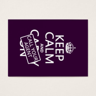 Keep Calm and Call Your Agent (any colour) Business Card